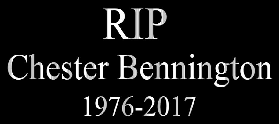 Chester Bennington Rest in Peace Killed Himself