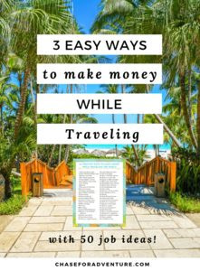 Want to know how to make money while traveling? Friend, I've got you covered! Everyone wants to get paid to travel, but not many people know how. Click through to discover 3 easy ways to make money while traveling the world AND get 50 jobs ideas that you can start TODAY! #travel #digitalnomad #getpaidtotravel #traveltheworld #wanderlust